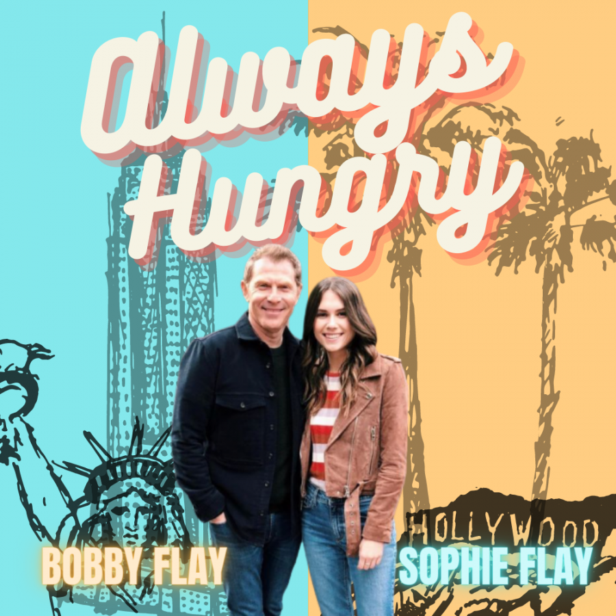 Always Hungry features commentary from chef Bobby Flay and his daughter, Sophie.