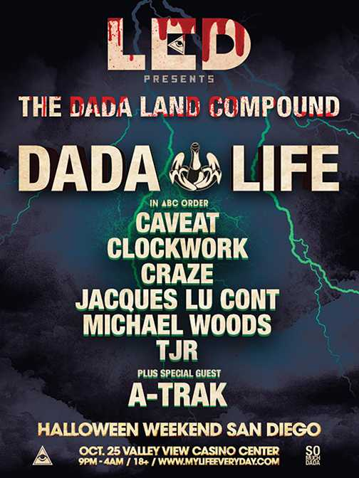 Dada Life and Co. Are Taking Over San Diego