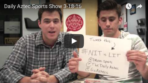 VIDEO: The Daily Aztec Sports Talk 3/18/16