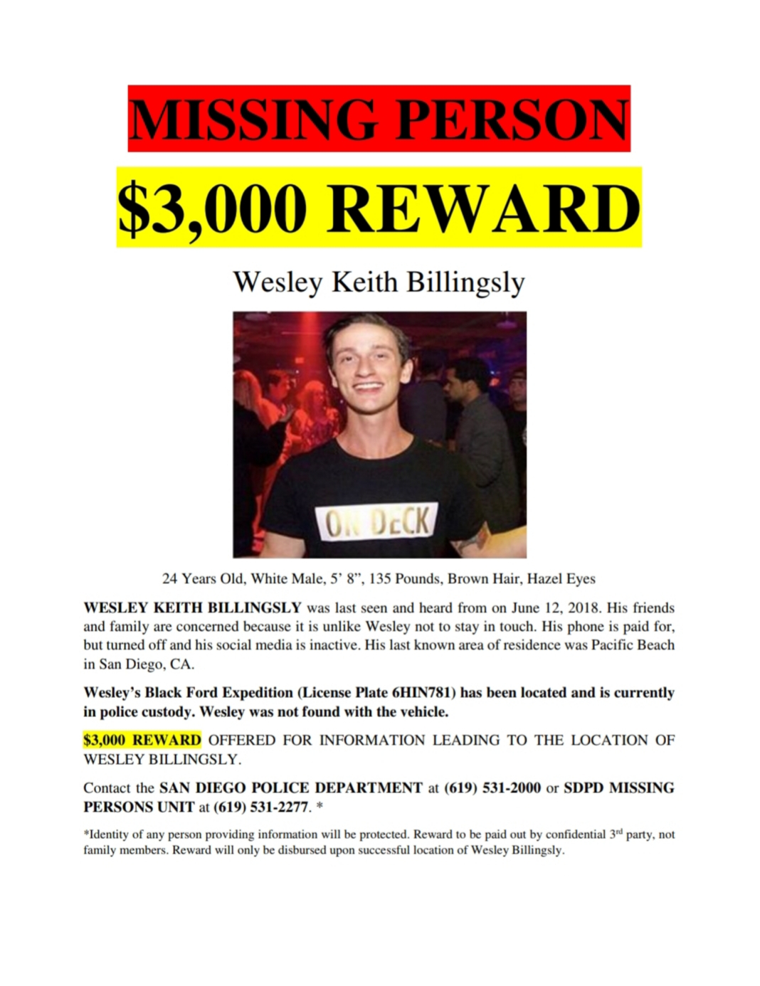 SDSU alumnus Wesley Billingsly remains missing after disappearing in June from the Pacific Beach area.
