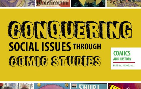 History professor Elizabeth Pollard's new course on comic books, Conquering Social Issues Through Comic Studies (HIST-157), begins this fall semester.